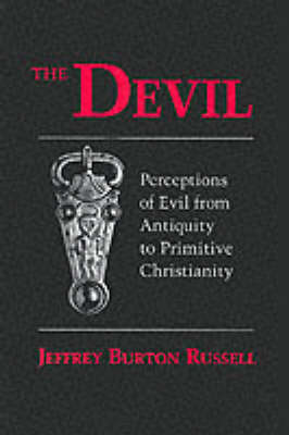 The Devil: Perceptions of Evil from Antiquity to Primitive Christianity (Paperback)