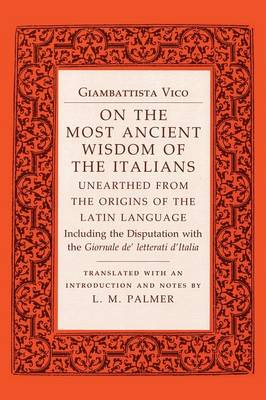 On the Most Ancient Wisdom of the Italians: Unearthed from the Origins of the Latin Language (Paperback)
