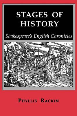 Stages of History: Shakespeare's English Chronicles (Paperback)