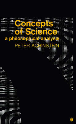 Concepts of Science: A Philosophical Analysis (Paperback)