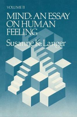Mind: Volume 2: An Essay on Human Feeling (Paperback)