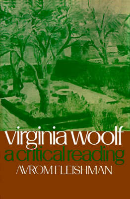 Virginia Woolf: A Critical Reading (Paperback)
