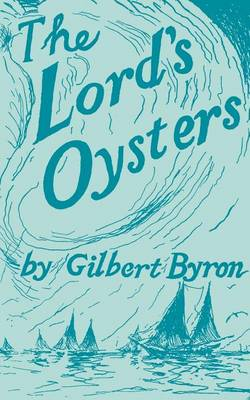 The Lord's Oysters - Maryland Paperback Bookshelf (Paperback)