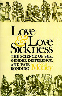 Love and Love Sickness (Paperback)
