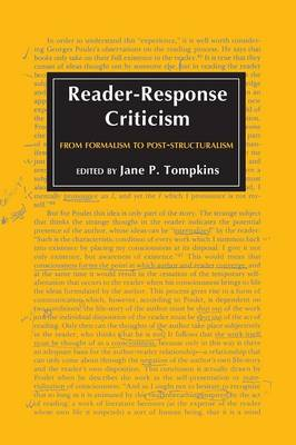 Reader-Response Criticism: From Formalism to Post-Structuralism (Paperback)
