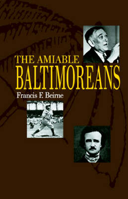 The Amiable Baltimoreans - Maryland Paperback Bookshelf (Paperback)