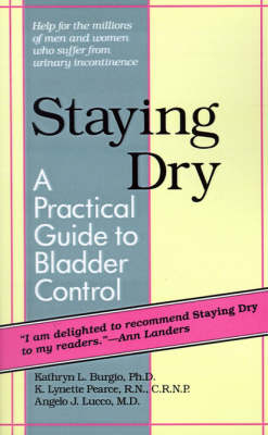 Staying Dry: A Practical Guide to Bladder Control (Paperback)