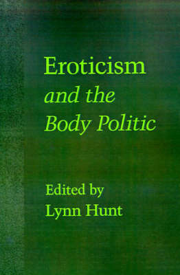 Eroticism and the Body Politic - Parallax: Re-visions of Culture and Society (Paperback)