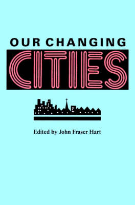 Our Changing Cities (Paperback)