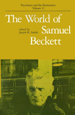 The World of Samuel Beckett - Psychiatry and the Humanities (Paperback)