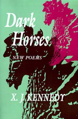 Dark Horses: New Poems - Johns Hopkins: Poetry and Fiction (Paperback)