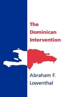 The Dominican Intervention (Paperback)