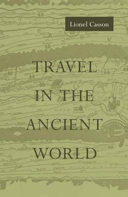 Travel in the Ancient World (Paperback)