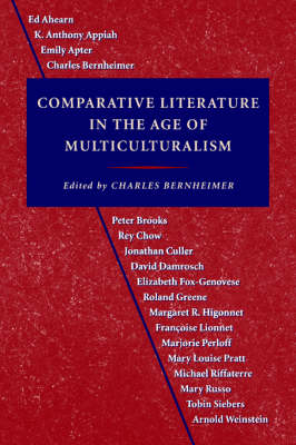Comparative Literature in the Age of Multiculturalism - Parallax: Re-visions of Culture and Society (Paperback)