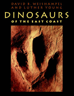 Dinosaurs of the East Coast (Paperback)