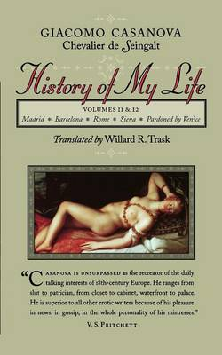 History of My Life: Volumes 11 and 12 (Paperback)