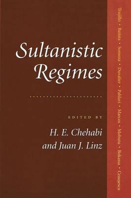 Sultanistic Regimes (Paperback)