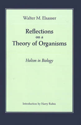 Reflections on a Theory of Organisms (Paperback)
