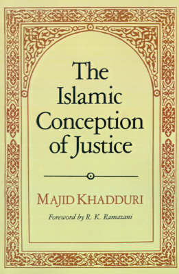 The Islamic Conception of Justice (Paperback)