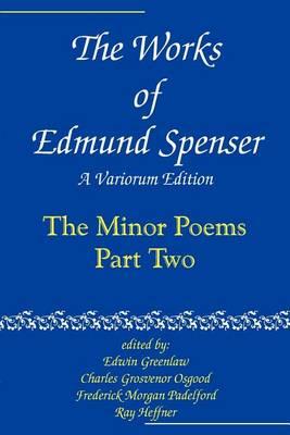 The Works of Edmund Spenser: Volume 8: A Variorum Edition (Paperback)