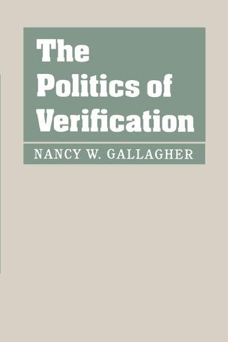 The Politics of Verification (Paperback)