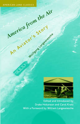 America from the Air: An Aviator's Story - American Land Classics (Paperback)