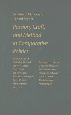 Passion, Craft, and Method in Comparative Politics (Hardback)