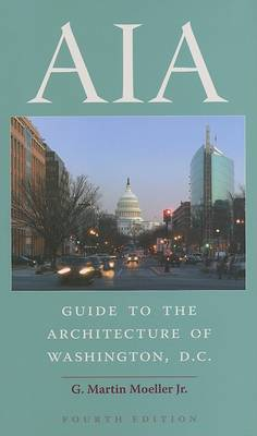 AIA Guide to the Architecture of Washington, D.C. (Paperback)