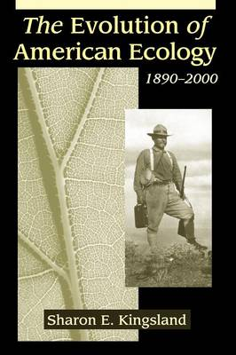 The Evolution of American Ecology, 1890-2000 (Paperback)