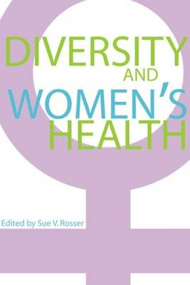 Diversity and Women's Health - A <I>Feminist Formations</I> Reader (Paperback)