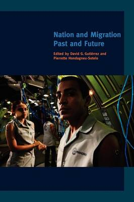 Nation and Migration: Past and Future - A Special Issue of<I> American Quarterly</I> <I> </I> (Paperback)