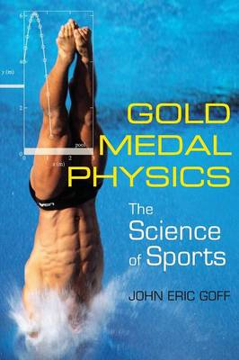 Gold Medal Physics: The Science of Sports (Paperback)