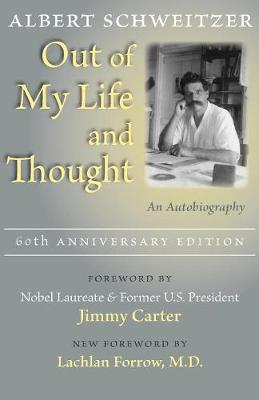 Out of My Life and Thought: An Autobiography (Paperback)
