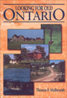 Looking for Old Toronto (Hardback)
