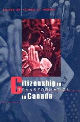 Citizenship in Transformation in Canada (Hardback)