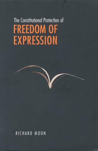 The Constitutional Protection of Freedom of Expression (Hardback)