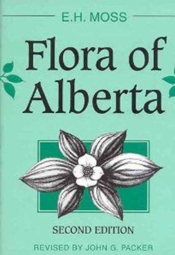 Flora of Alberta - Heritage (Hardback)