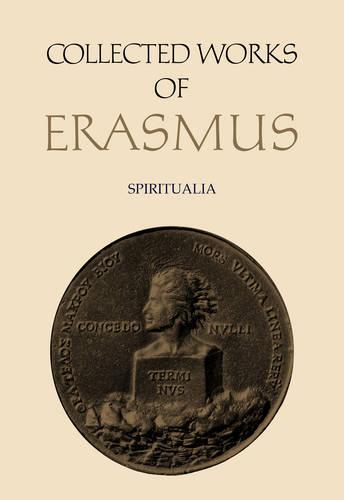 Spiritualia: Enchiridon / De contemptu mundi / De vidua christiana - Collected Works of Erasmus 66 (Hardback)