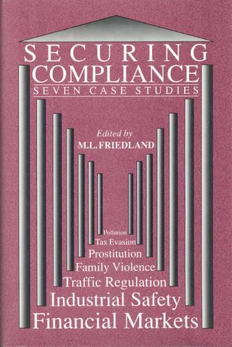 Securing Compliance: Seven Case Studies (Hardback)