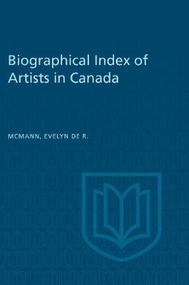 Biographical Index of Artists in Canada (Hardback)
