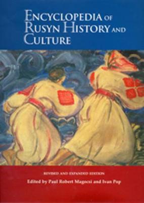 Encyclopedia of Rusyn History and Culture (Hardback)
