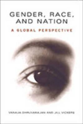 Gender, Race and Nation: A Global Perspective (Hardback)