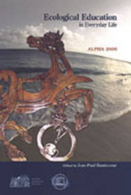 Ecological Education in Everyday Life: ALPHA 2000 (Hardback)