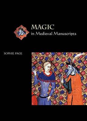 Magic in Medieval Manuscripts (Paperback)
