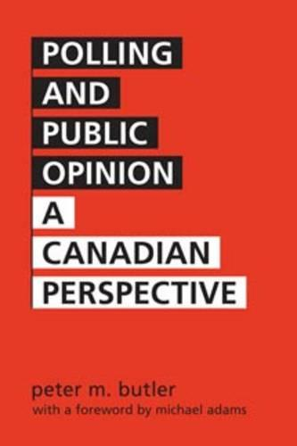 Polling and Public Opinion: A Canadian Perspective (Paperback)