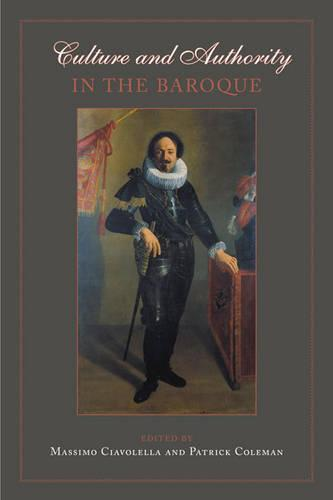 Culture and Authority in the Baroque (Hardback)