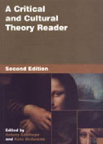 A Critical and Cultural Theory Reader (Hardback)