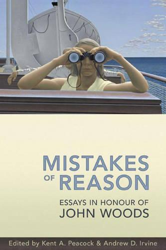 Mistakes of Reason: Essays in Honour of John Woods (Hardback)