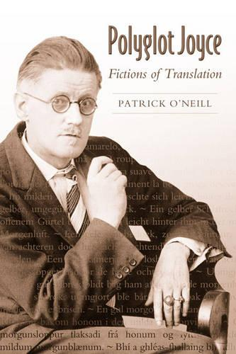 Polyglot Joyce: Fictions of Translation (Hardback)