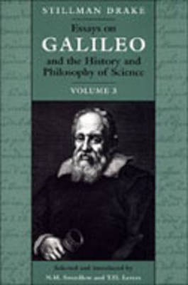 Essays on Galileo and the History and Philosophy of Science: v. 3 (Hardback)
